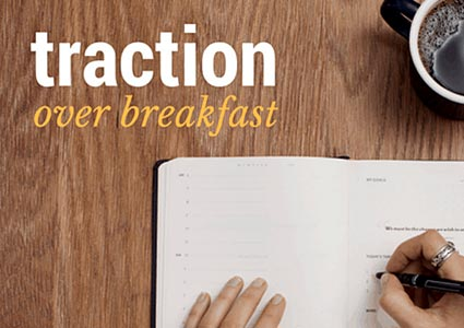 Traction Over Breakfast
